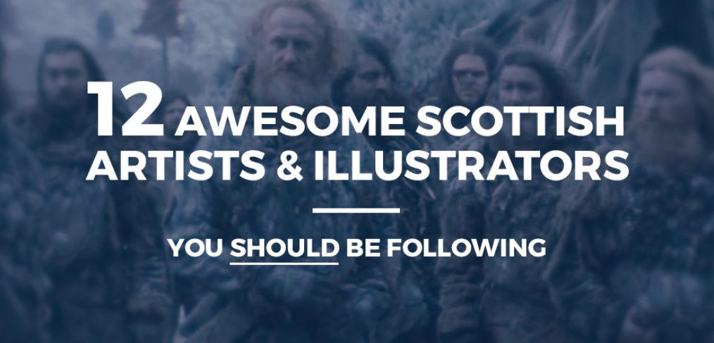 12 Brilliant Scottish artists & illustrators you should be following